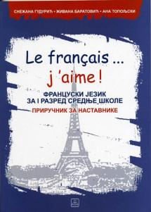 PRIR.Le Francais ...j'aime! 1 - FRANCUSKI JEZ. 1 SŠ