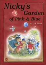 NICKY'S GARDEN OF PINK AND BLUE