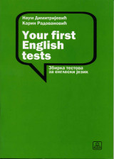 YOUR FIRST ENGLISH TESTS - Zbirka tekstova za engleski jezik