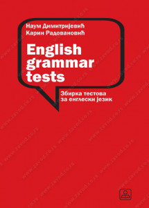 ENGLISH GRAMMAR TESTS - Zbirka testova za engleski jezik