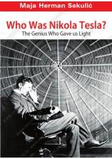 WHO WAS NIKOLA TESLA? THE GENIUS WHO GAVE US LIGHT