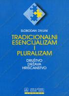 TRADICIONALNI ESENCIJALIZAM I PLURALIZAM - DRUŠTVO, DRŽAVA, HRIŠĆANSTVO