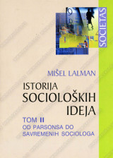 ISTORIJA SOCIOLOŠKIH IDEJA - TOM 2