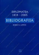 DIPLOMATIJA 1834-2005 BIBLIOGRAFIJA