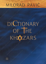 DICTIONARY OF THE KHAZARS – Milorad Pavić