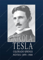 COLORADO SPRINGS NOTES – Nikola Tesla