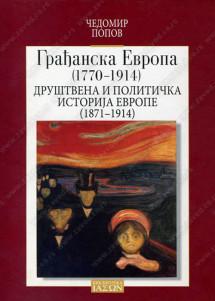 GRAĐANSKA EVROPA (1770-1914), DRUŠTVENA I POLITIČKA ISTORIJA EVROPE (1871-1914)