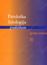 PATOLOŠKA FIZIOLOGIJA - PRAKTIKTIKUM