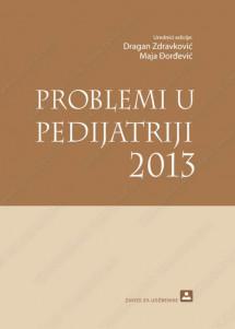 PROBLEMI U PEDIJATRIJI 2013