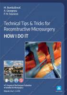 Technical Tips & Tricks for Reconstructive Microsurgery – HOW I DO IT