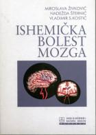 ISHEMIČKA BOLEST MOZGA