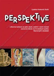 PERSPEKTIVE – LIKOVNA KULTURA za 5., 6., 7. i 8. razred osnovne škole na hrvatskom jeziku