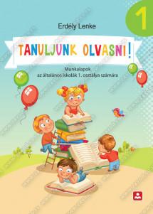 TANULJUNK OLVASNI - Munkalapok az általános iskolák 1. osztálya számára