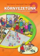 KÖRNYEZETÜNK 2 -  Tankönyv az általános iskolák második osztálya számára