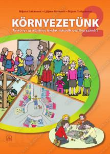 KÖRNYEZETÜNK 2 -  Tankönyv az általános iskolák második osztálya számára (2018)