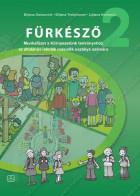 FÜRKÉSZŐ 2 -  Munkafüzet a Környezetünk tankönyvhöz az általános iskolák második osztálya számára