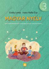 MAGYAR NYELV munkafüzet anyanyelvből az általános iskolák 3. osztálya számára