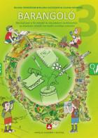 BARANGOLÓ – Munkafüzet a Természet és társadalom tankönyvhöz az általános iskolák harmadik osztálya számára