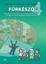 FÜRKÉSZŐ Munkafüzet a Természet és társadalom tankönyvhöz