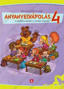 ANYANYELVÁPOLÁS az általános iskolák 4. osztálya számára