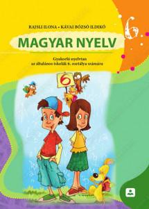 MAGYAR NYELV 6 - Gyakorlo nyelvtan аz altalanos iskolak 6. оsztalya szamara