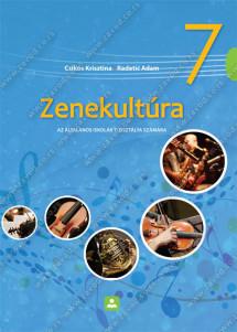 ZENEKULTÚRA - az általános iskolák 7. osztálya számára