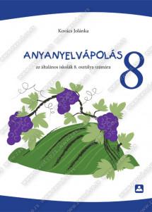 ANYNYELVÁPOLÁS 8 - az általános iskolák 8. osztálya számára