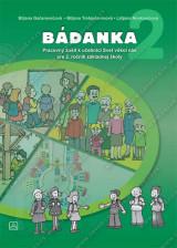 BADANKA - Pracovný zošit k učebnici Svet vôkol nás pre 2. ročník základnej školy
