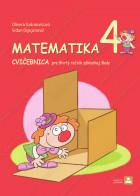 MATEMATIKA 4 - CVIČEBNICA pre štvrtý ročník základnej školy