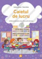 CAIET DE LUCRU LA LIMBA ROMÂNÂ pentru clasa a III-a a colii elementare