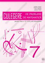 CULEGERE DE PROBLEME DE MATEMATICĂ pentru clasa a VII-a de școlă elementară