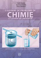 CULEGERE DE PROBLEME DE CHIMIE CU LUCRĂRI DE LABORATOR pentru clasa a VII-a a şcolii elementare (2018)