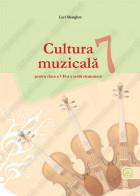 CULTURA MUZICALĂ 7 - pentru clasa a VII-a a şcolii elementare
