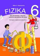 FIZIKA 6 - Me përmbledhje detyrash, ushtrime laboratorike dhe teste -  për klasën e 6. të shkollës fillore