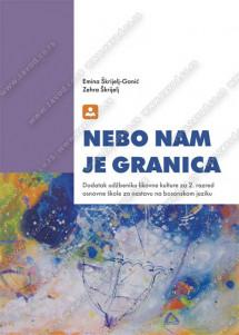 NEBO NAM JE GRANICA - dodatak udžbeniku likovne kulture za 2. razred osnovne škole za nastavu na bosanskom jeziku