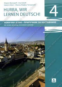 HURRA, WIR LERNEN DEUTCH! 4 – PRIRUČNIK ZA NASTAVNIKE – Nemački jezik za 8. razred osnovne škole
