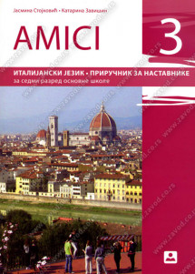 AMICI 3 – PRIRUČNIK ZA NASTAVNIKE – Italijanski jezik za 7. razred osnovne škole