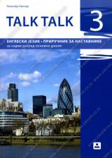 TALK TALK 3 – PRIRUČNIK ZA NASTAVNIKE – Engleski jezik za 7. razred osnovne škole