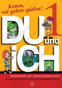 DU UND ICH 1 – udžbenik slikovnica i radna sveska za nemački jezik za 1. razred osnovne škole