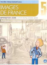 IMAGES DE FRANCE - RADNA SVESKA - francuski jezik za 5. razred osnovne škole