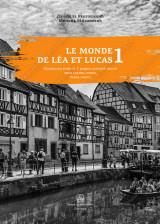 LE MONDE DE LÉA ET LUCAS 1 - RADNA SVESKA - Francuski jezik za 5. razred osnovne škole