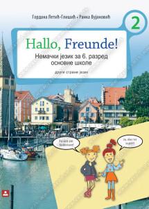 Hallo, Freunde! - NEMAČKI JEZIK za 6. razred osnovne škole
