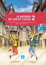 LE MONDE DE LÉA ET LUCAS 2 - francuski jezik za 6. razred osnovne škole druga godina učenja