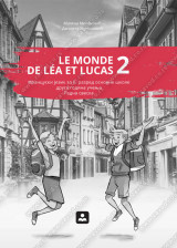 LE MONDE DE LÉA ET LUCAS 2 -RADNA SVESKA- francuski jezik za 6. razred osnovne škole druga godina učenja