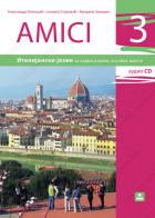 AMICI 3 - udžbenik za italijanski jezik - treća godina učenja