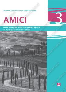 AMICI 3 – RADNA SVESKA za italijanski jezik za 7. razred osnovne škole