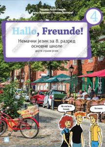 Hallo, Freunde! 4 – Nemački jezik za 8. razred osnovne škole