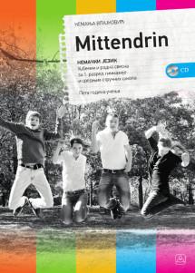 NEMAČKI JEZIK + CD - peta godina učenja - Mittendrin