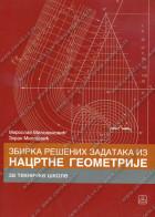 Zbirka rešenih zadataka iz nacrtne geometrije