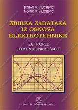 ZBIRKA ZADATAKA IZ OSNOVA ELEKTROTEHNIKE za 2. razred elektrotehničke škole